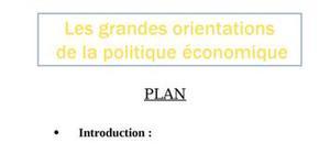 Les grandes orientations de la politique économique