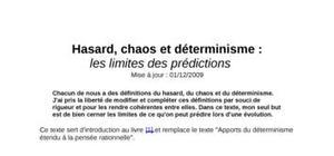 Hasard, chaos et déterminisme : les limites des prédictions