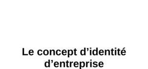 Le concept d'identité d'entreprise
