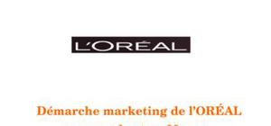 Démarche marketing de l'ORÉAL