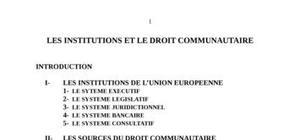 Communaute europeennes / les institutions et le droit communautaire