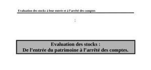 Evaluation des stocks : de l'entrée du patrimoine à l'arrêté des comptes