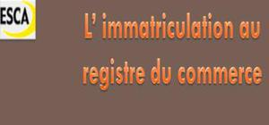 Immatriculation au registre de commerce