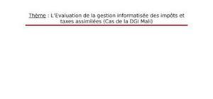 L'Évaluation de la gestion informatisée des impôts indirects et taxes assimilées