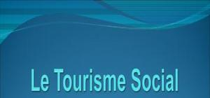 Le tourisme social  en france