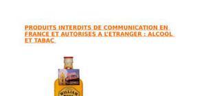 Produits interdits de communication en france et à l'étranger