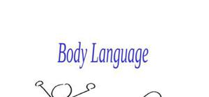 The body language (nonverbal communication)