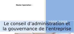 Le conseil d'administration et la gouvernance de l'entreprise