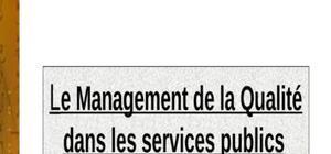 Le management de la qualité dans le service public