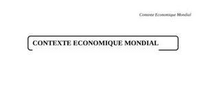 Le contexte économique mondial
