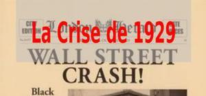 La crise de 1929 et ses conséquences