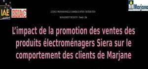 quel est l'impact de la promotion des ventes des produits électroménagers siera sur le comportement des clients de marjane ?