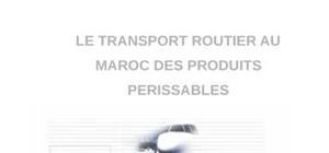 Le transport routier au maroc des produits perissables