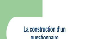 La construction du questionnaire