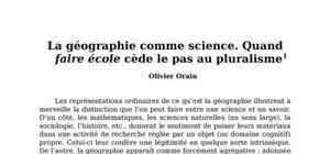 La géographie comme science. quand faire école cède le pas au pluralisme