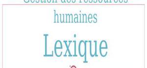 Lexique de la gestion des ressources humaines
