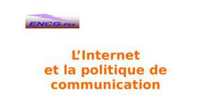 L'internet et la polotique de communication
