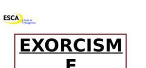 Exorcisme  mythe ou realite