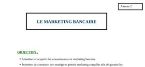 Le marketing bancaire