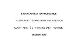 Sujet CFE Bac STG  2012 : Comptabilité et Finance d'Entreprise