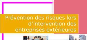 Prévention des risques lors d'intervention des entreprises extérieures
