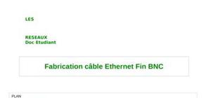 Fabrication câble ethernet fin bnc