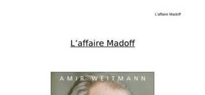 Madoff, les secrets de l'arnaque du siècle