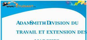 Adam Smith - Division du travail et Extension des marchés : Cours Terminale ES
