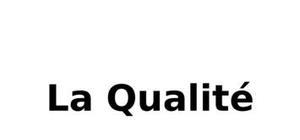 La qualité exposé word
