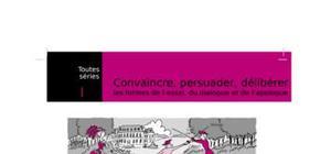 Convaincre, persuader, deliberer