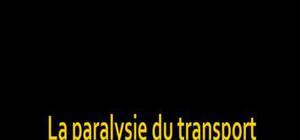 La paralysie du transport urbain: qui en est le fautif