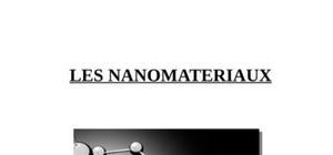 Les nanomateriaux  (exposé de communication - dut énergie - 2ème semestre)