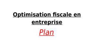 Optimisation fiscale en entreprise