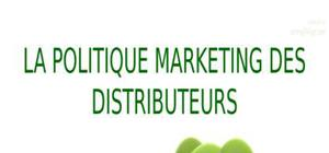 Politique marketing des distributeurs