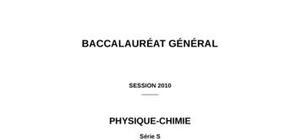 Sujet Bac S de Physique/Chimie 2010