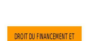 Droit du financement et droit du développement de l'entreprise
