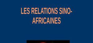 Les relations sino-africaines