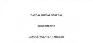Sujet Bac ES LV1 Anglais Washington 2012