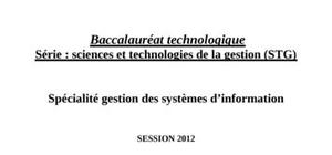 Sujet GSI Bac STG 2012 : Gestion des Systèmes d'Information