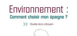 Environnement: comment choisir mon epargne