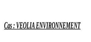 Etude de cas veolia environnement