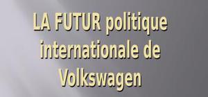 La future politique de volkswagen