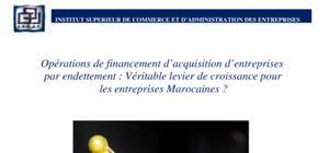 Opérations de financement d'acquisition d'entreprises par endettement : véritable levier de croissance pour les entreprises marocaines ?