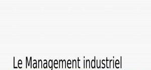 Le management industriel la gestion du système productif fondements