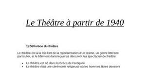 Le théâtre depuis 1940