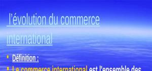 Evolution de commerce international
