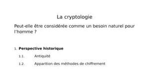 La cryptologie, peut-elle être considérée comme un besoin naturel pour l'homme ?