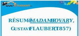 Résumé Madame Bovary de Flaubert - S