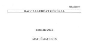 Sujet Général de Maths Pondichéry 2013 : Bac S