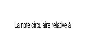 La note circulaire relative à l'assiette de cotisations